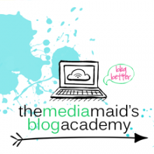 What will you learn @ The Media Maid's Blog Academy