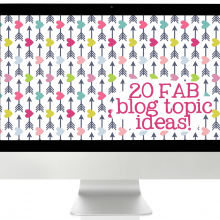 20 fabulous blog topic ideas!