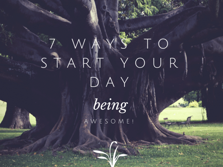 7 ways to start your day-1