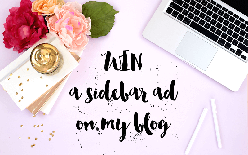Win a sidebar ad on my blog