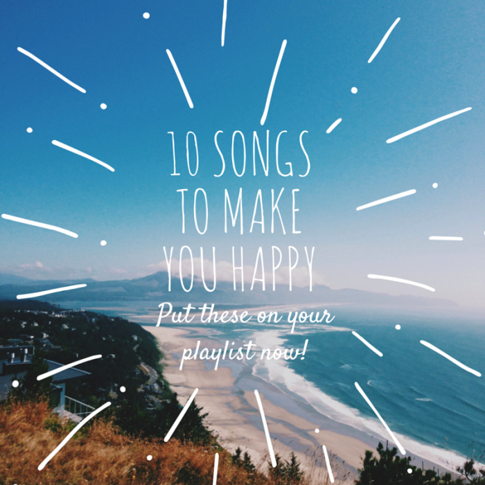 10 songs to make you happy!