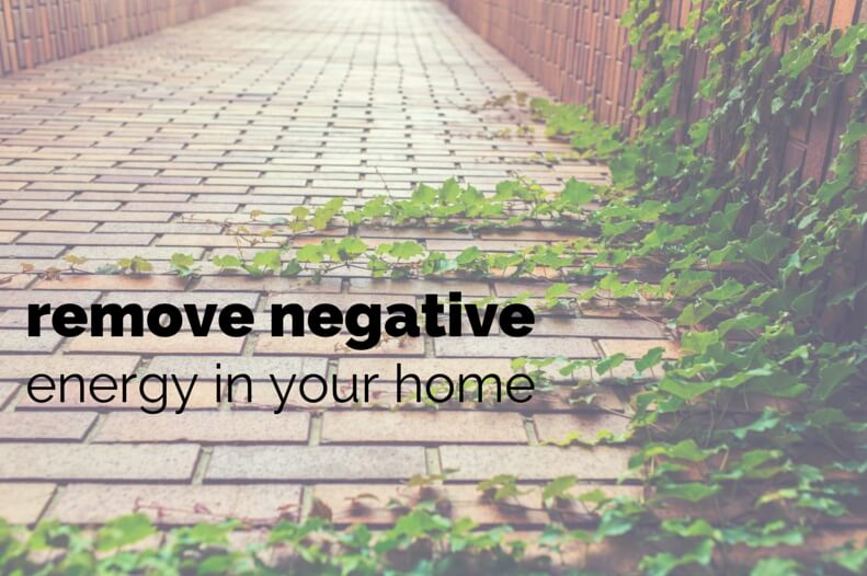 Remove Negative Energy In Your Home